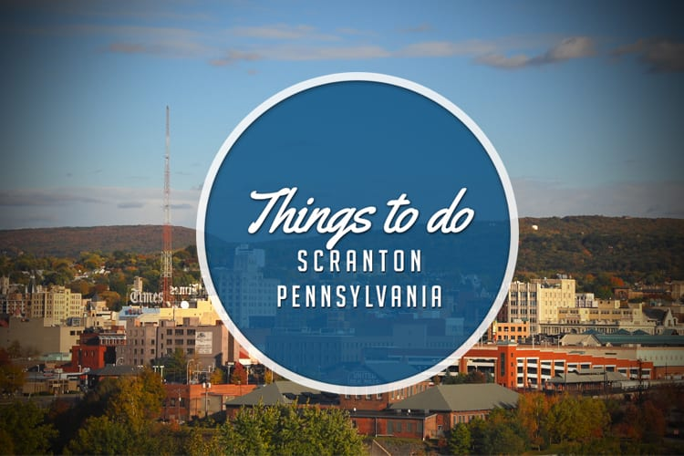 things to do in scranton pa this weekend